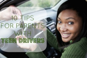 10 Tips for Parents with Teen Drivers