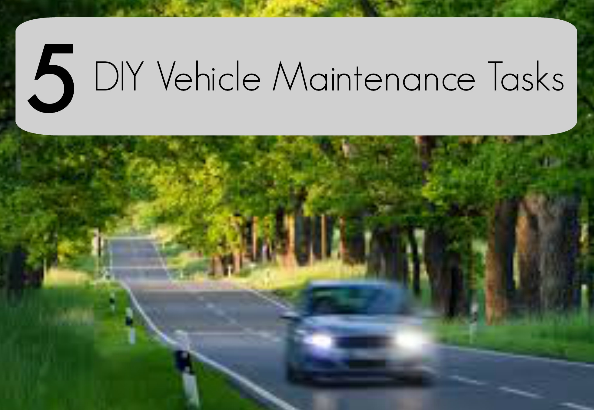 911Tracker DIY Vehicle Maintenance Tasks
