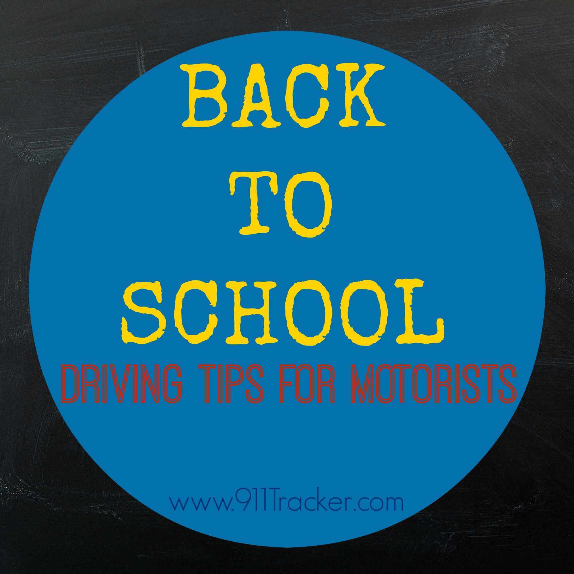 911Tracker back to school driving tips